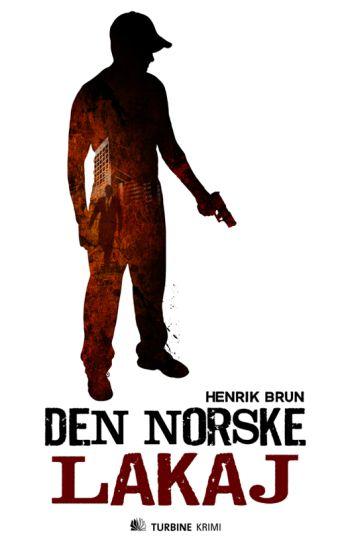 Henrik Brun: Den norske lakaj, Turbine Krimi, 2012